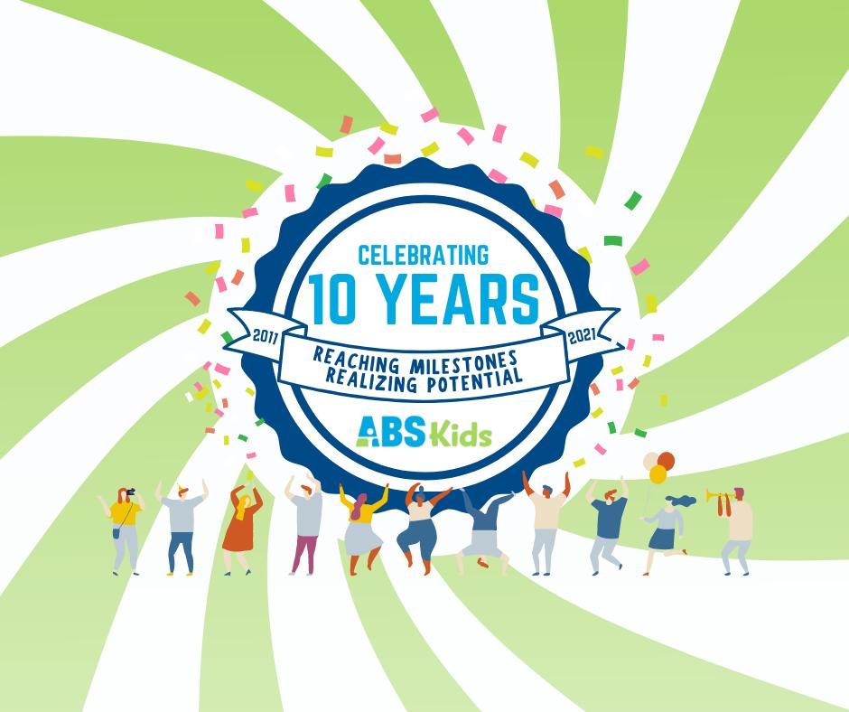ABS Kids 10 Year Anniversary